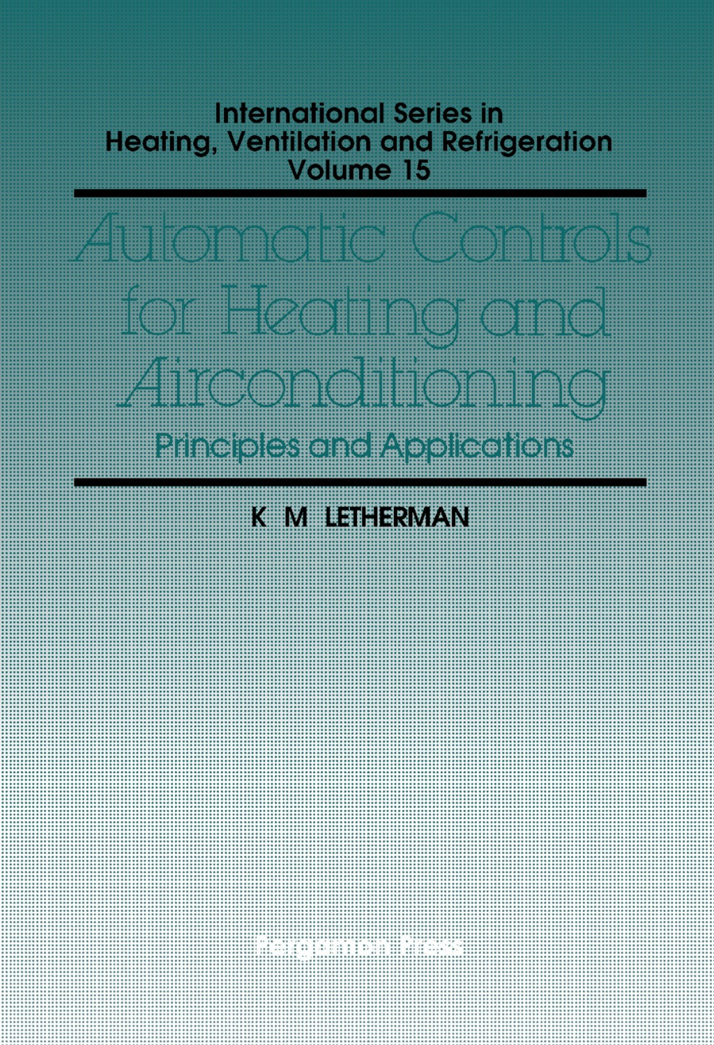 Automatic Controls for Heating and Air Conditioning (ebook) eBooks