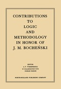 Contributions To Logic And Methodology