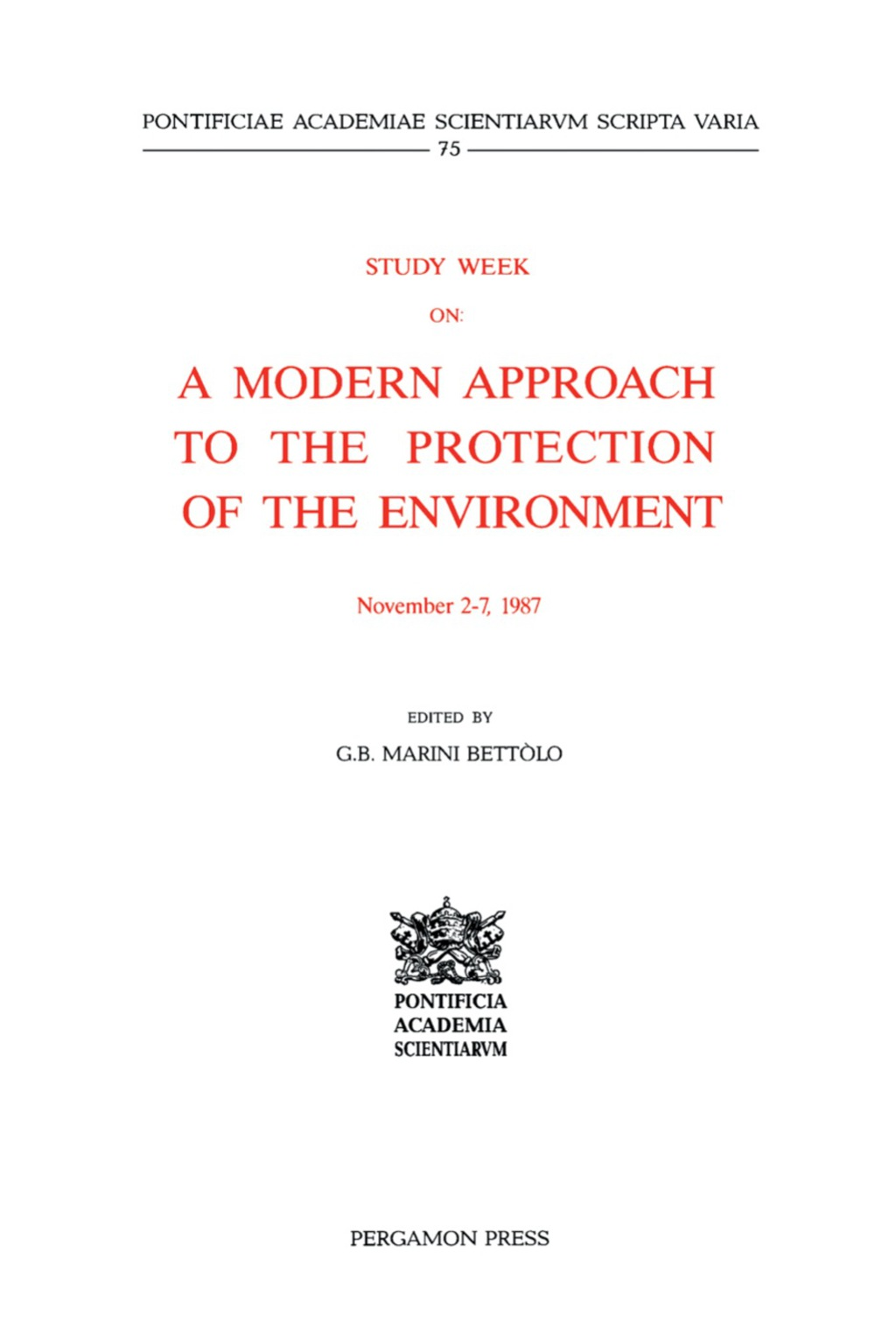 Study Week on a Modern Approach to the Protection of the Environment (ebook) eBooks