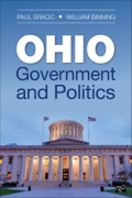 Ohio Government and Politics provides a thorough, highly readable overview of the history, processes, and institutions of the state's government and politics