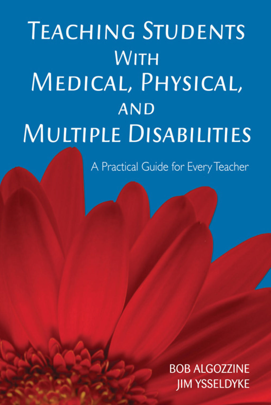 Teaching Students With Medical, Physical, and Multiple Disabilities (ebook) eBooks