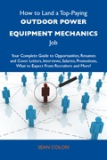 For the first time, a book exists that compiles all the information candidates need to apply for their first Outdoor power equipment mechanics job, or to apply for a better job