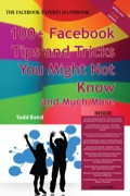 The Truth About Facebook 100  Facebook Tips and Tricks You Might Not Know, and Much More - The Facts You Should Know