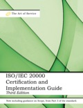 Iso/iec 20000 Certification And Implementation Guide - Standard Introduction, Tips For Successful Iso/iec 20000 Certification, Faqs, Mapping Responsibilities, T