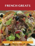 Freezing Greats: Delicious Freezing Recipes, The Top 100 Freezing Recipes