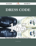 Dress codes' are authored and, further frequently, nuncupative commands with heed to apparel