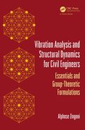 Vibration Analysis and Structural Dynamics for Civil Engineers 9781498725200R180