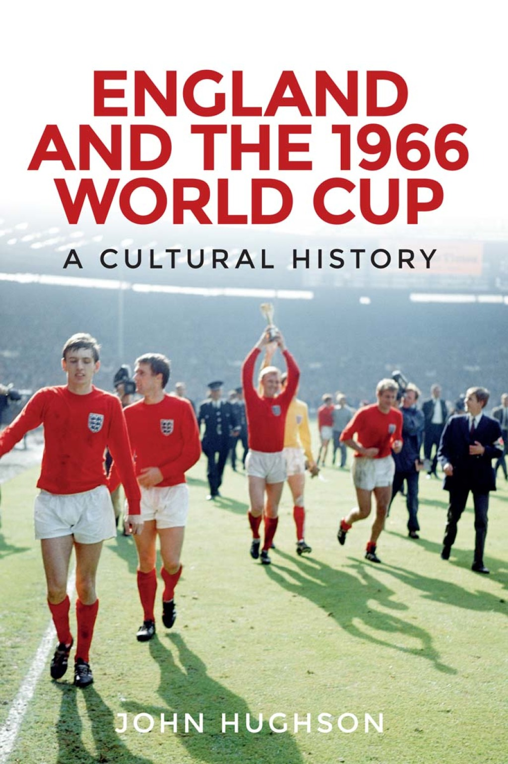 England and the 1966 World Cup (ebook) eBooks