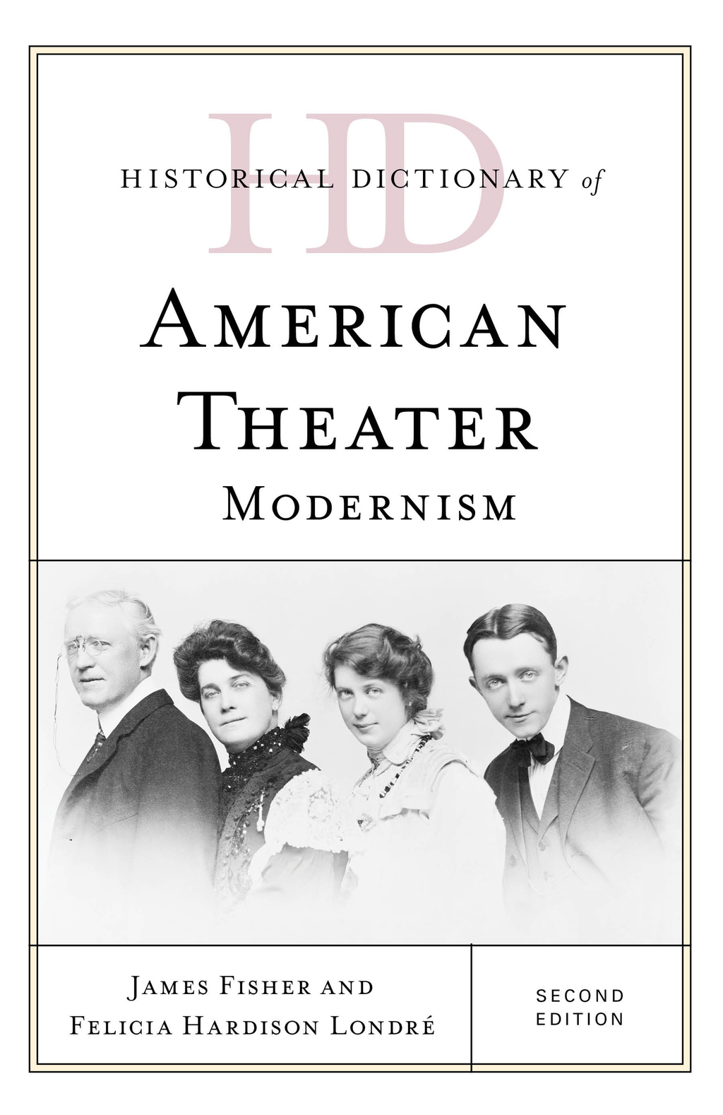 Historical Dictionary of American Theater (ebook) eBooks