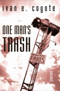 One Man's Trash: Stories 9781551523101