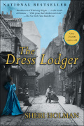 The Dress Lodger, a cunning historical thriller charged with a distinctly modern voice, is the book that launched Sheri Holman into bestsellerdom