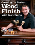 "Finishing Secrets From One of ""The Furniture Guys""Joe L'Erario, (you'll remember him and his partner Ed Feldman as the Furniture Guys), has some astonishing ideas about finishing: It doesn't have to be dangerous, grueling and dusty scut-work"