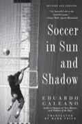 In this witty and rebellious history of world soccer, award-winning writer Eduardo Galeano searches for the styles of play, players, and goals that express the unique personality of certain times and places