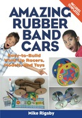 Amazing Rubber Band Cars 9781569763827