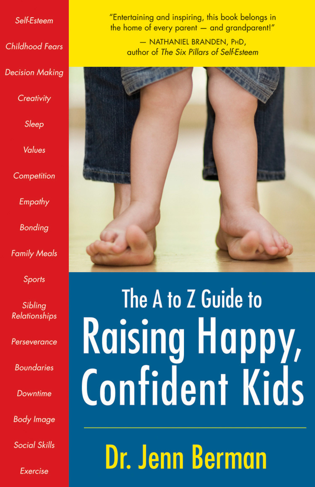 The to Z Guide to Raising Happy, Confident Kids (ebook) eBooks