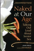 Joan Price is talking out loud about later-life sexuality