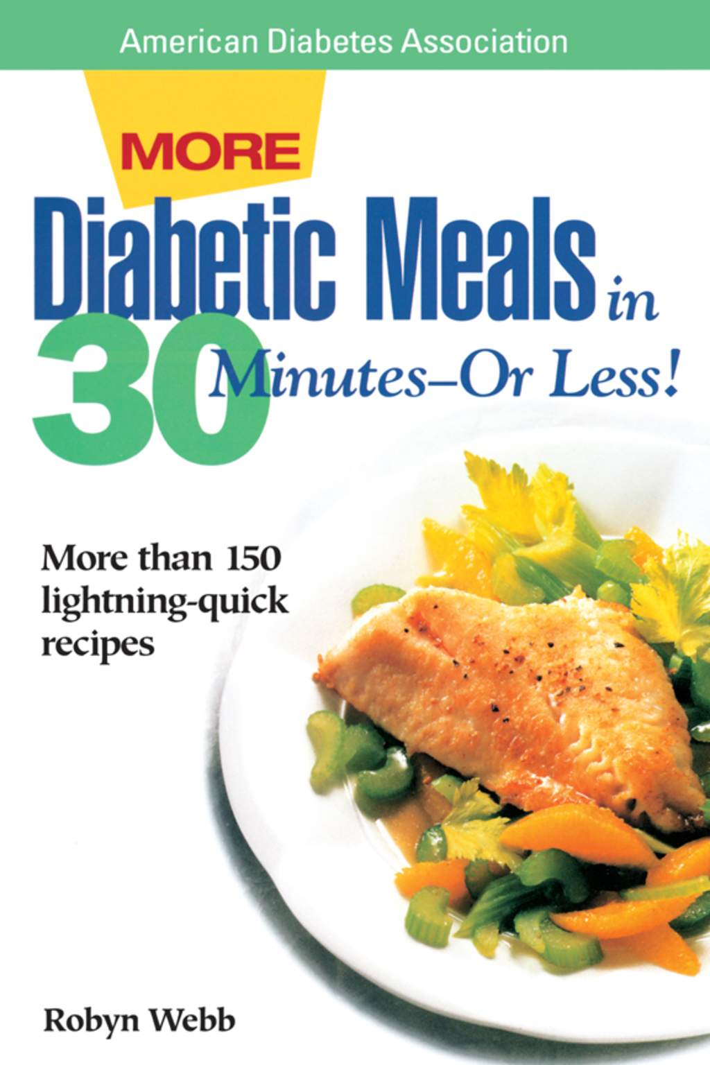 More Diabetic Meals in 30 Minutes?or Less! (ebook) eBooks