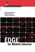 This ground-breaking resource offers you a detailed description and specifications for EDGE, a critical system for web browsing and multimedia messaging in the burgeoning field of mobile internet technology