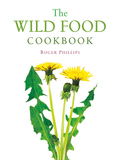 Photographer and author Roger Phillips has compiled a wide-ranging, delectable guide to finding and cooking wild foods