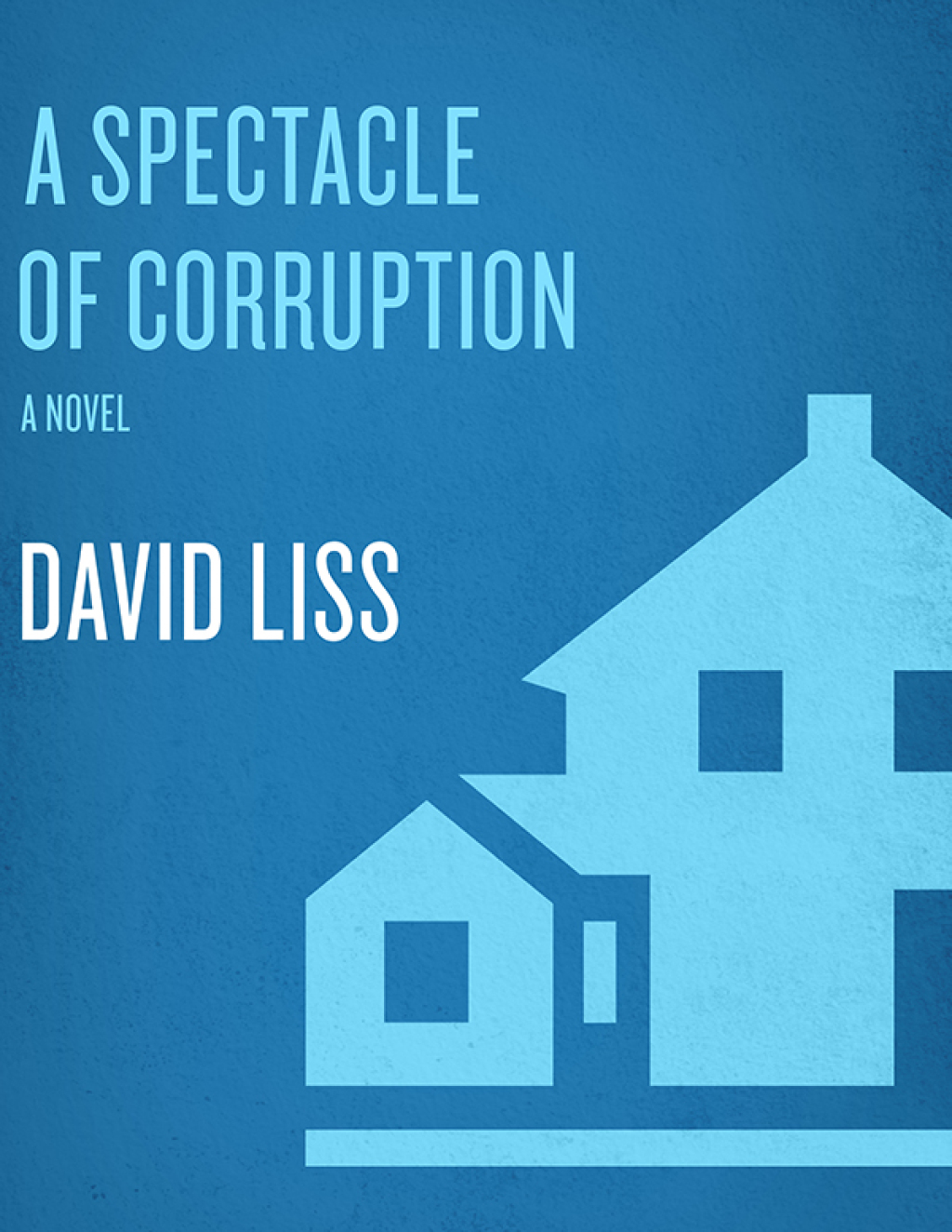 A Spectacle of Corruption (ebook) eBooks