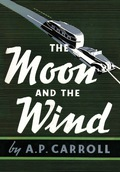 The Moon And The Wind