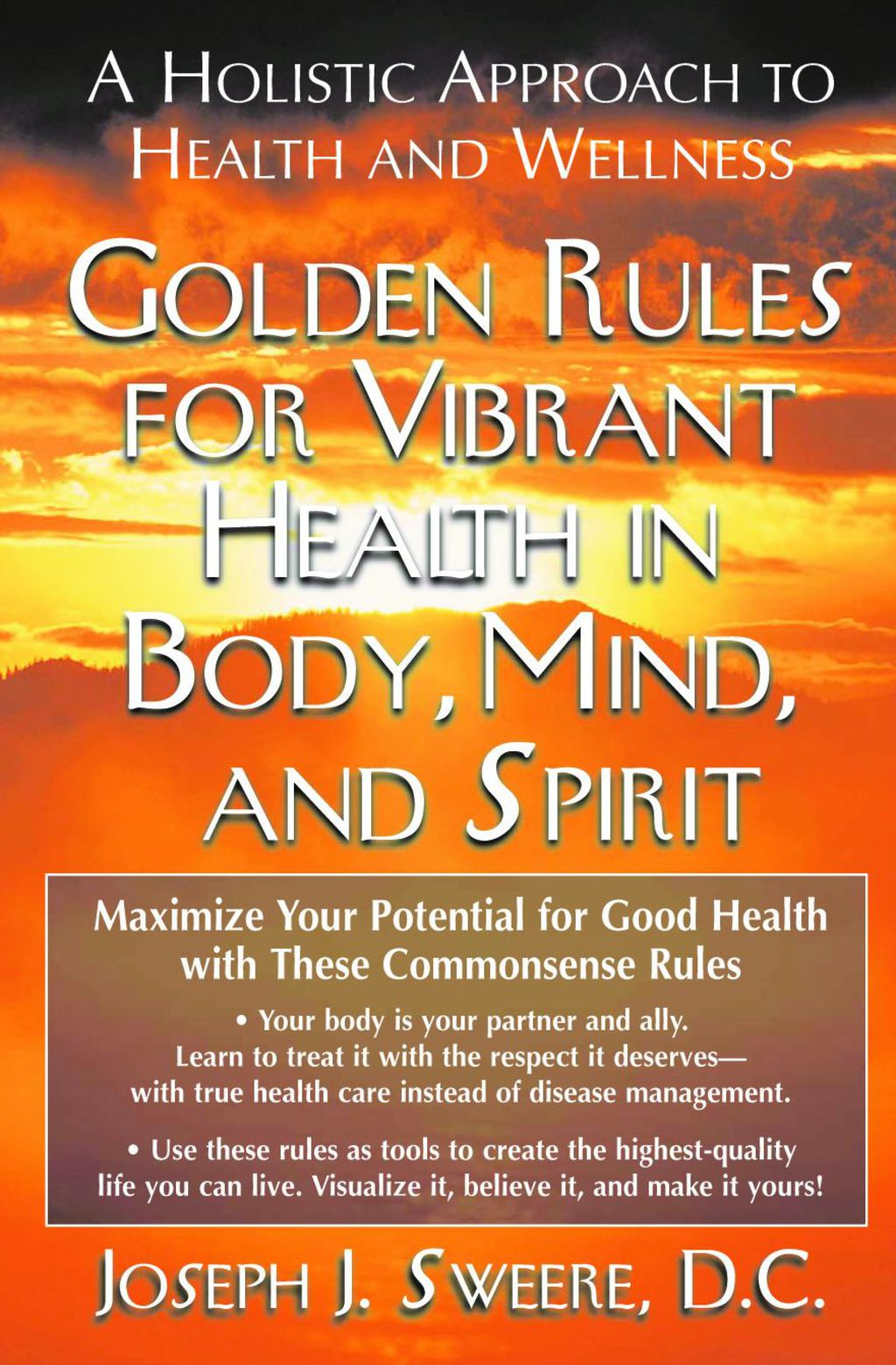 Golden Rules for Vibrant Health in Body, Mind, and Spirit (ebook) eBooks