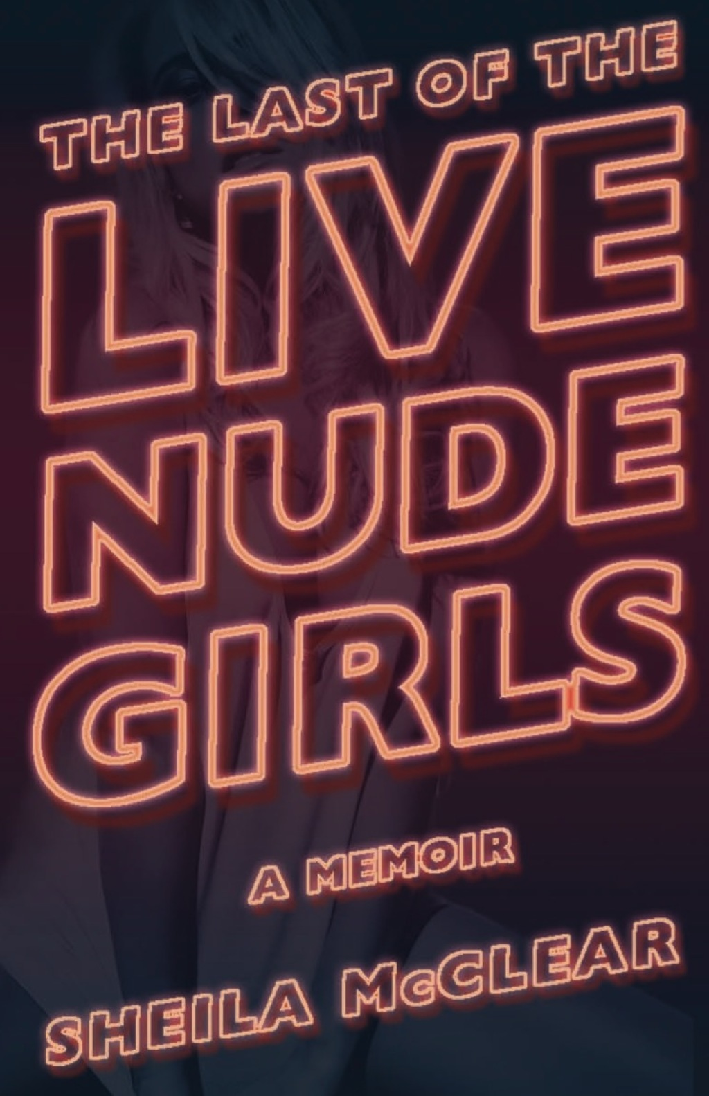 The Last of the Live Nude Girls (ebook) eBooks