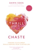 Dawn Eden, internationally known speaker and author, presents a completely revised Catholic edition of her bestselling work, The Thrill of the Chaste
