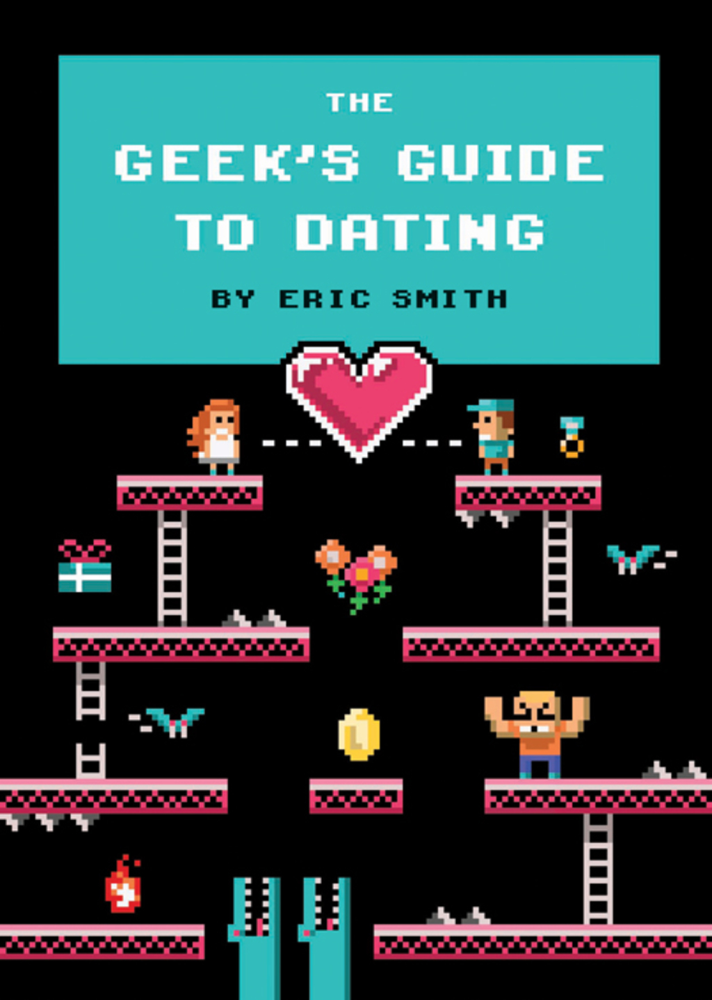 The Geek's Guide to Dating (ebook) eBooks