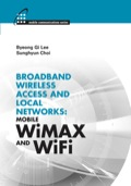This authoritative resource offers you complete, state-of-the-art coverage of wireless broadband access networks