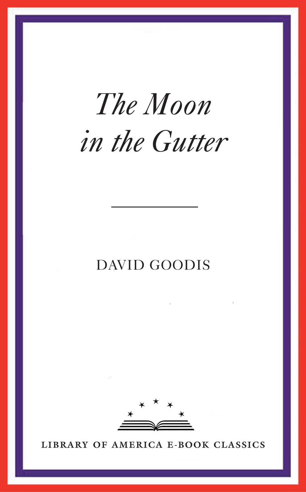 The Moon in the Gutter (ebook) eBooks