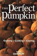 The big orange pumpkin is no longer just for Halloween! Gail Damerow shows you how to cultivate more than 95 varieties of pumpkin, and provides recipes for pumpkin pies, muffins, and even pumpkin beer