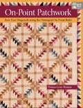 Choose from 14 beautiful quilts and learn a new math-free way to set patchwork units on point inside borders and blocks