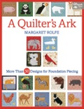 """Create a menagerie of quilted creatures with 53 exciting foundation-pieced block designs by Margaret Rolfe! Piece dozens of animal and bird designs, including a panda, giraffe, rhinoceros, lion, flamingo, toucan, hippo, koala, parrot, and an elephant.Stitch even the smallest pieces of your blocks with ease and accuracy when you use Margaret's fast and fun foundation-piecing techniqueCombine any number of 4"""" x 4"""" blocks to make small or large quiltsComplete block instructions, patterns for four quilts, and a special ark block are included"""