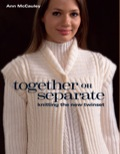 Together Or Separate: Knitting The New Twinset