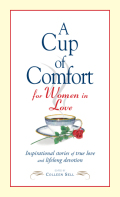 A Cup of Comfort for Women in Love 9781605503721
