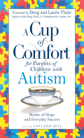 A Cup of Comfort for Parents of Children with Autism 9781605503776