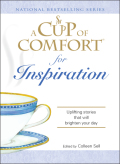 A Cup of Comfort for Inspiration 9781605503905