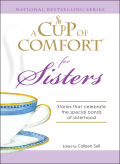 A Cup of Comfort for Sisters 9781605503929