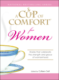 A Cup of Comfort for Women 9781605503936