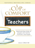 A Cup of Comfort for Teachers 9781605504001