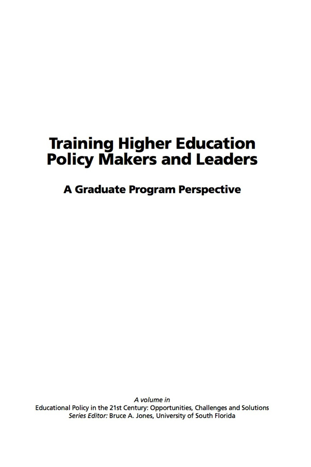 Training Higher Education Policy Makers and Leaders: A Graduate Program Perspective (ebook) eBooks
