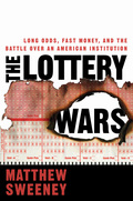 The Lottery Wars