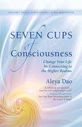 Seven Cups of Consciousness 9781608683338
