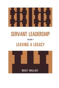Servant Leadership: Leaving a Legacy is a heart-warming closure to the 'Principal to Principal' series
