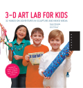 An inspiring collection of ideas and projects for encouraging an artistic spirit in children! 3D Art Lab for Kids includes 36 kid-friendly fine art projects in paper, clay, textiles, sculpture, and jewelry