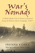 War's Nomads is an evocative account of one man's experience of life in a mobile radar unit after the battle of El Alamein as Rommel's AfrikaKorps was relentlessly pursued across the desert through Egypt, Libya and Tunisia by the Eighth Army