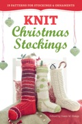 Knit Christmas Stockings, 2nd Edition