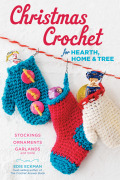 Create a festive holiday with handmade Christmas stockings, ornaments, and more