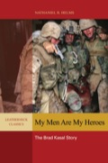 My Men Are My Heroes introduces its readers to a living standard of Marine Corps esprit de corps and military decorum
